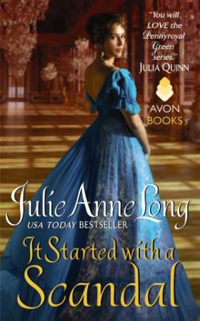 Pennyroyal Green: It Started with a Scandal  by Julie Anne Long