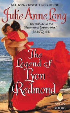 Pennyroyal Green Series: The Legend of Lyon Redmond by Julie Anne Long