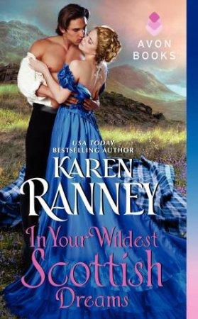 In Your Wildest Scottish Dreams by Karen Ranney