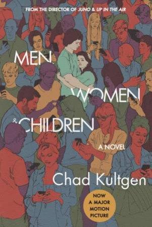 Men, Women And Children  Ed. by Chad Kultgen
