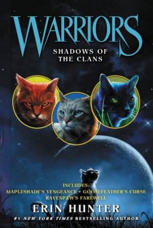 Warriors: Novella: Shadows Of The Clans