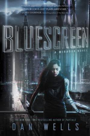 Bluescreen by Dan Wells