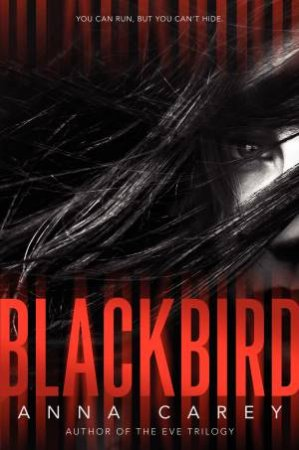 Blackbird by Anna Carey