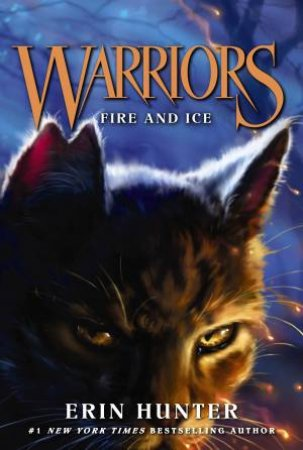 Warriors 02 : Fire And Ice
