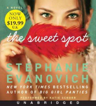 The Sweet Spot [Unabridged Low Price CD] by Stephanie Evanovich