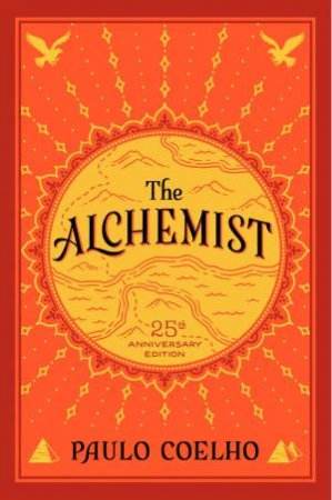 Alchemist, The 25th Anniversary by Paulo Coelho