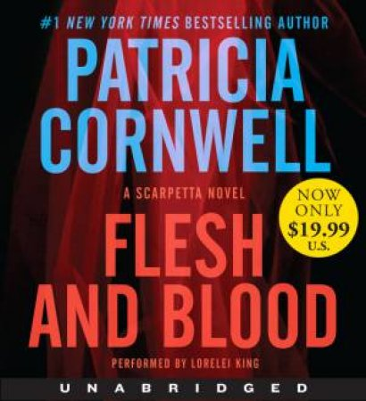 Flesh and Blood Unabridged CD: A Scarpetta Novel 10/720