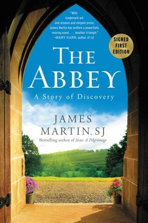 The Abbey: A Story Of Discovery by James Martin