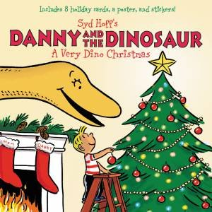 Danny And The Dinosaur: A Very Dino Christmas by Syd Hoff