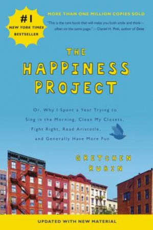 The Happiness Project (Revised Edition) by Gretchen Rubin
