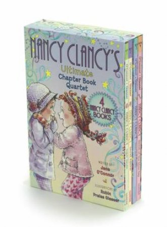 Nancy Clancy's Ultimate Chapter Book Quartet