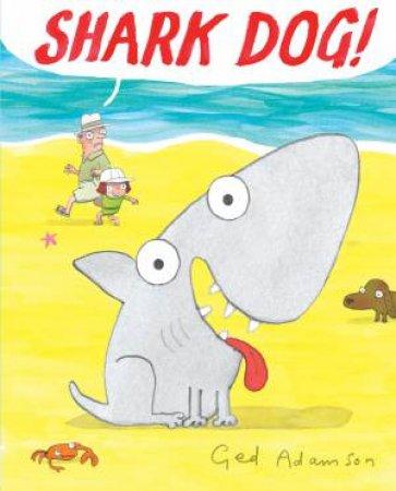 Shark Dog by Ged Adamson