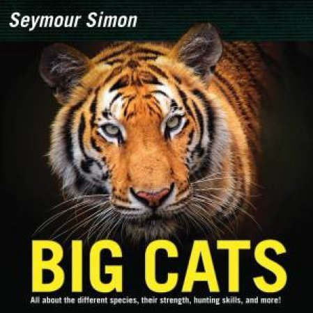 Big Cats: Revised Edition by Seymour Simon