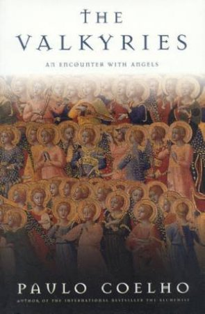 Valkyries: An Encounter With Angels