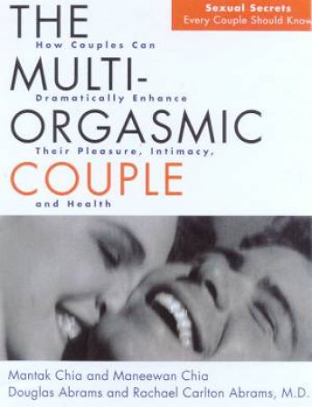 The Multi-Orgasmic Couple by Various