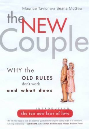 The New Couple by Maurice Taylor & Seana McGee