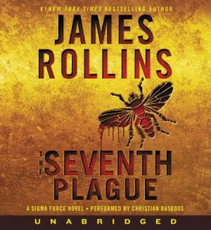 The Seventh Plague [Unabridged CD] by James Rollins
