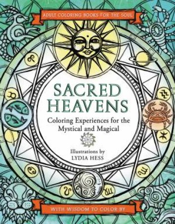 Sacred Heavens Coloring Experiences For The Mystical And Magical