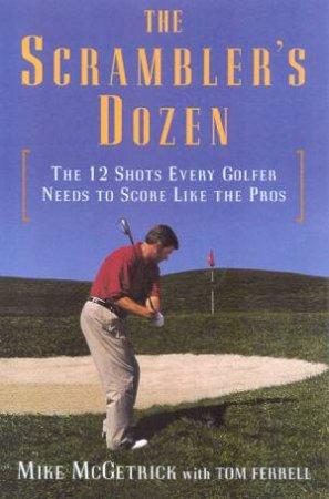 The Scrambler's Dozen by Mike McGetrick & Tom Ferrell