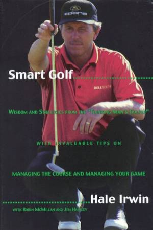 Smart Golf by Hale Irwin