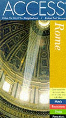 Access Rome - 6 ed by Richard Saul Wurman