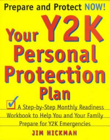 Your Y2K Personal Protection Plan by Jim Hickman