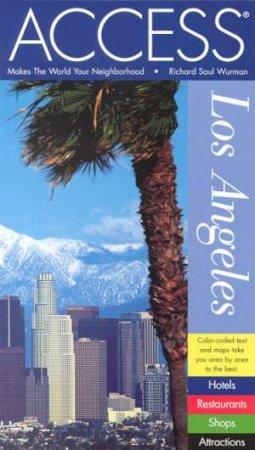 Access Los Angeles - 9 ed by Richard Saul Wurman