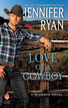 Love Of A Cowboy by Jennifer Ryan