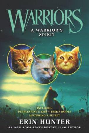 Warriors: A Warrior's Spirit