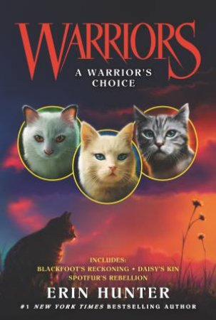 Warriors: A Warrior's Choice by Erin Hunter