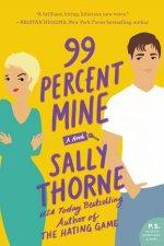 99 Percent Mine A Novel