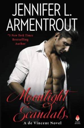 Moonlight Scandals by Jennifer L Armentrout
