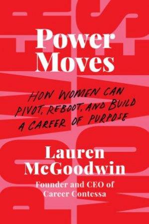 Power Moves by Lauren McGoodwin