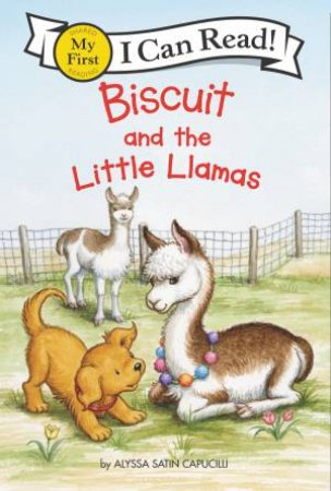 Biscuit And The Little Llamas by Alyssa Satin Capucilli & Pat Schories