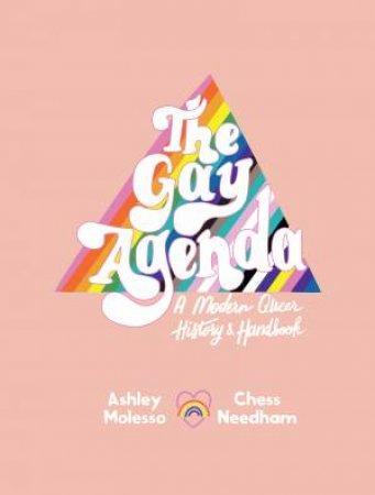 The Gay Agenda: A History Of The LGBTQ+ Community