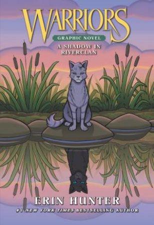 Warriors: A Shadow In Riverclan