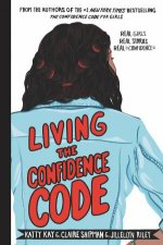 Living The Confidence Code Real Girls Real Stories Real Confidence