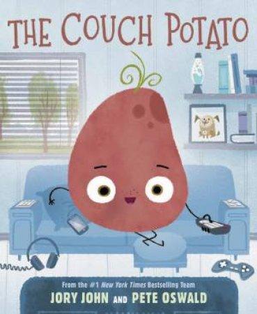 The Couch Potato by Jory John & Pete Oswald