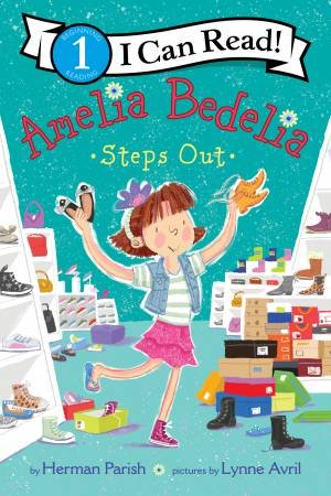 Amelia Bedelia Steps Out by Lynne Avril & Herman Parish