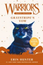 Warriors Super Edition Graystripes Vow