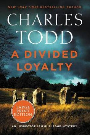 A Divided Loyalty (Large Print)