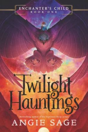 Twilight Hauntings by Angie Sage