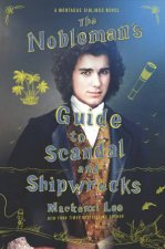 The Noblemans Guide To Scandal And Shipwrecks