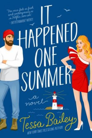 It Happened One Summer: A Novel by Tessa Bailey