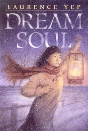 Dream Soul by Laurence Yep