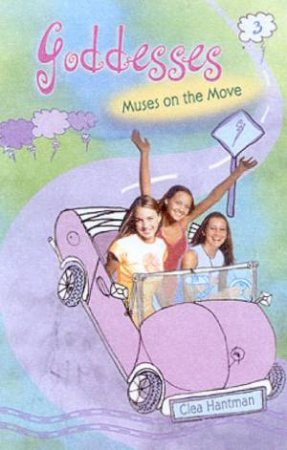 Muses On The Move by Clea Hantman