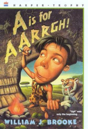 A Is For Aarrgh! by William J Brooke