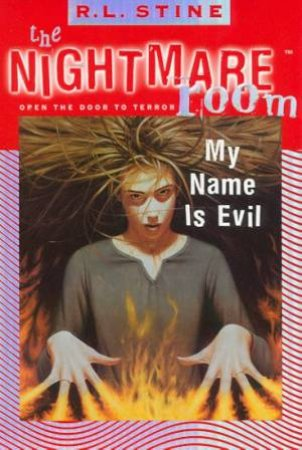 My Name Is Evil by R L Stine