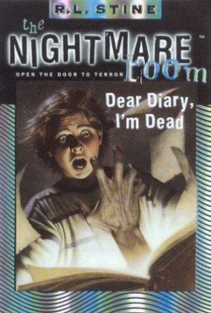 Dear Diary, I'm Dead by R L Stine