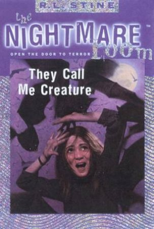 They Call Me Creature by R L Stine